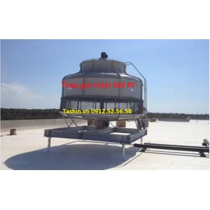 Tháp giải  nhiệt nước 500RT - Lắp đặt tháp trên toàn quốc